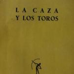 LA CAZA Y LOS TOROS