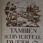 TAMBIÉN SE DIVIERTE EL PUEBLO
