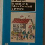 El Juego en la Educación Infantil y Primaria