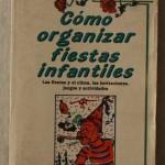 Cómo Organizar Fiestas Infantiles
