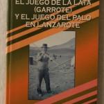 Lata Garrote y el Palo Lanzarote