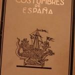 Folclore y Costumbres de España