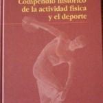 Compendio Histórico de la Actividad Física y el Deporte