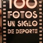 100 Fotos, Un Siglo de Deporte